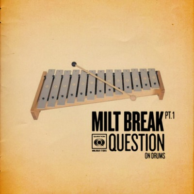Milt Break - Question EP Cover Art